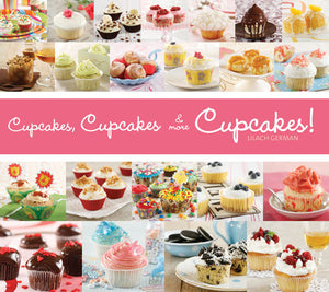 Cupcakes, Cupcakes & More Cupcakes! book cover image