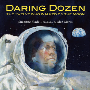 Daring Dozen: The Twelve Who Walked on the Moon book cover