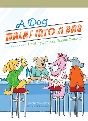 A Dog Walks Into a Bar book cover image
