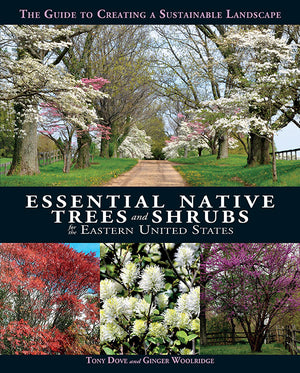Essential Native Trees and Shrubs for the Eastern United States book cover image