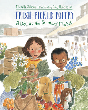Fresh-Picked Poetry: A Day at the Farmers' Market