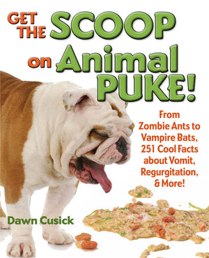 Get the Scoop on Animal Puke! book cover