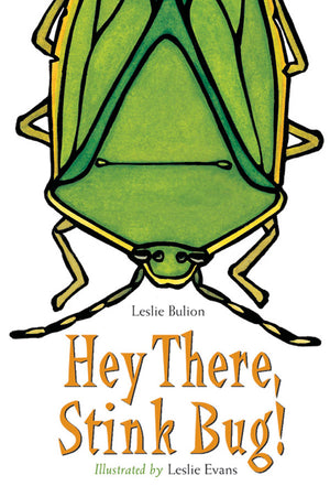 Hey There, Stink Bug! book cover