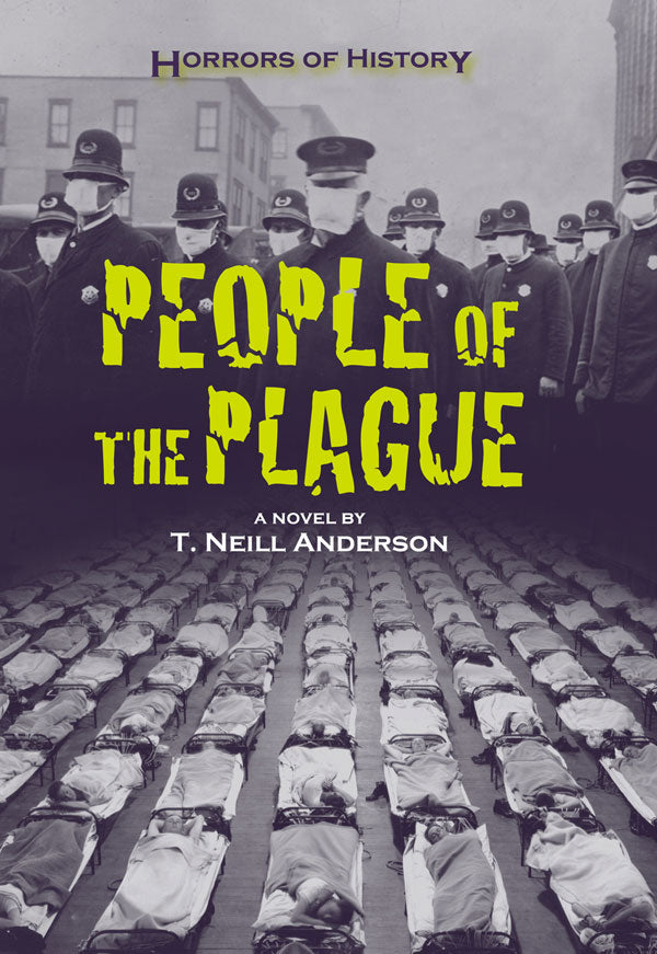 Horrors of History: People of the Plague
