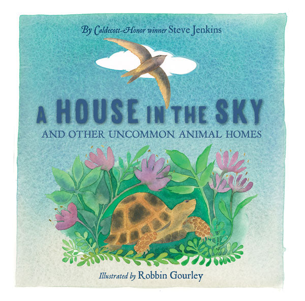 A House in the Sky... And Other Uncommon Animal Homes