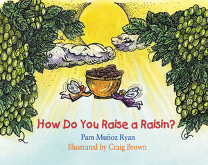 How Do You Raise a Raisin? book cover