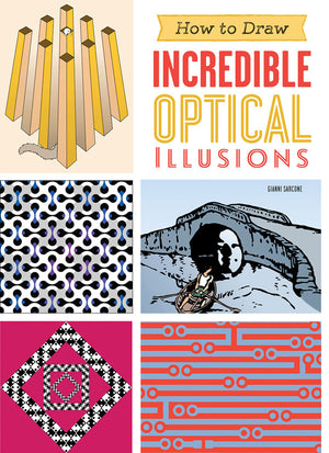 How to Draw Incredible Optical Illusions book cover image