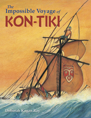 The Impossible Voyage of KON-TIKI book cover
