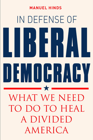 In Defense of Liberal Democracy book cover