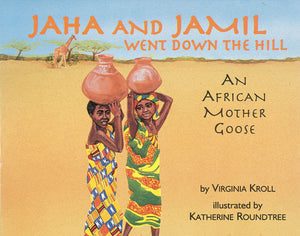 Jaha and Jamil Went Down the Hill book cover