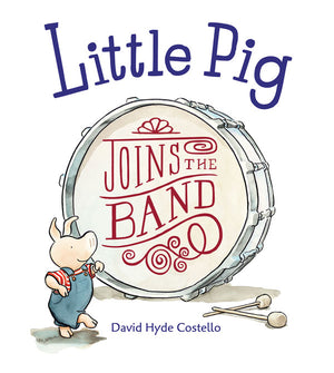 Little Pig Joins the Band book cover