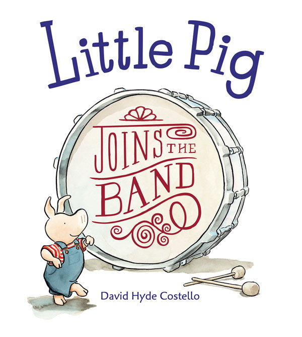 Little Pig Joins the Band
