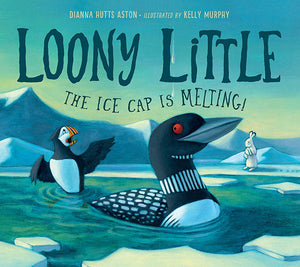 Loony Little ...The Ice Cap is Melting! book cover