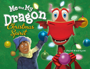 Me and My Dragon: Christmas Spirit book cover