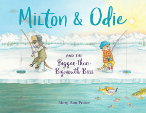 Milton & Odie and the Bigger-than-Bigmouth Bass book cover