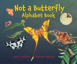 Not a Butterfly Alphabet Book cover