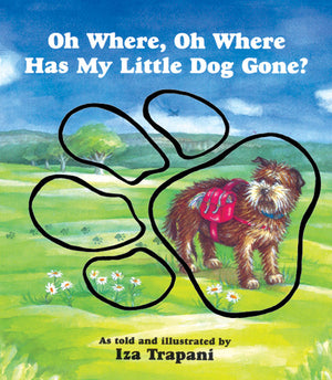 Oh Where, Oh Where Has My Little Dog Gone? Board Book cover