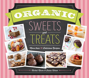 Organic Sweets and Treats book cover