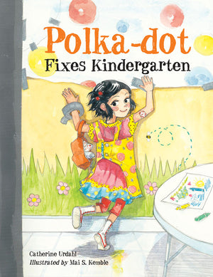 Polka-dot Fixes Kindergarten book cover