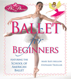 Prima Princessa Ballet for Beginners book cover