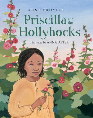Priscilla and the Hollyhocks book cover