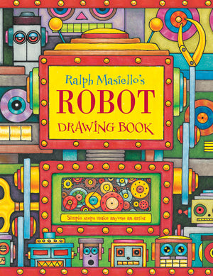 Ralph Masiello's Robot Drawing Book cover image