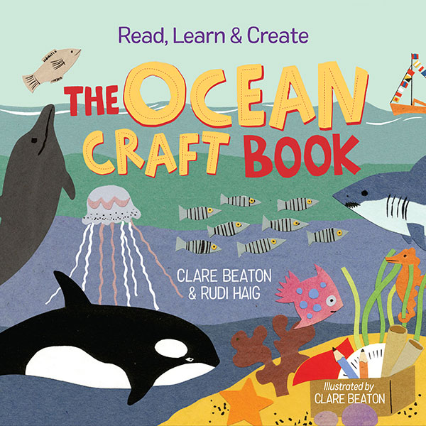 Read, Learn & Create: The Ocean Craft Book