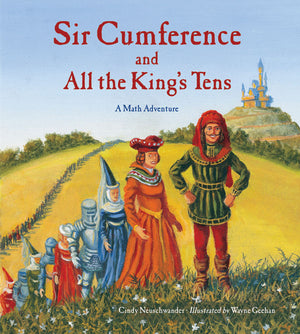 Sir Cumference and All the King's Tens book cover