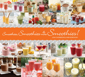 Smoothies, Smoothies & More Smoothies! book cover image