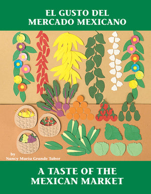 El gusto del mercado mexicano / A Taste of the Mexican Market book cover
