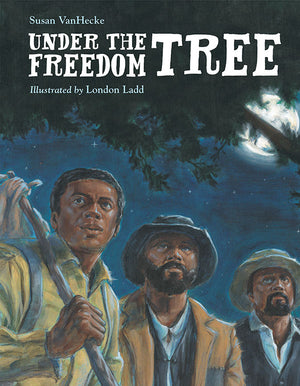 Under the Freedom Tree book cover