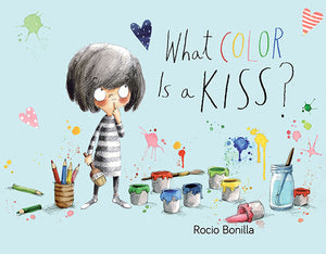 What Color Is a Kiss? book cover