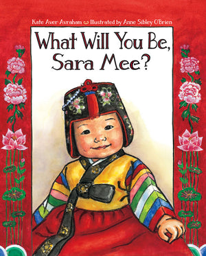 What Will You Be, Sara Mee? book cover