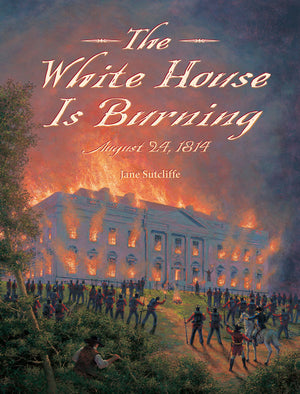 The White House Is Burning book cover