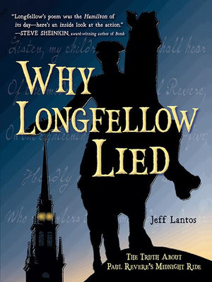 Why Longfellow Lied