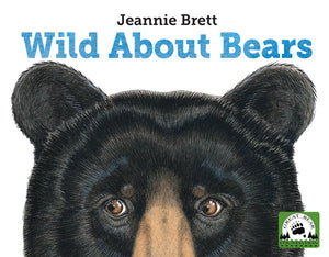 Wild About Bears book cover