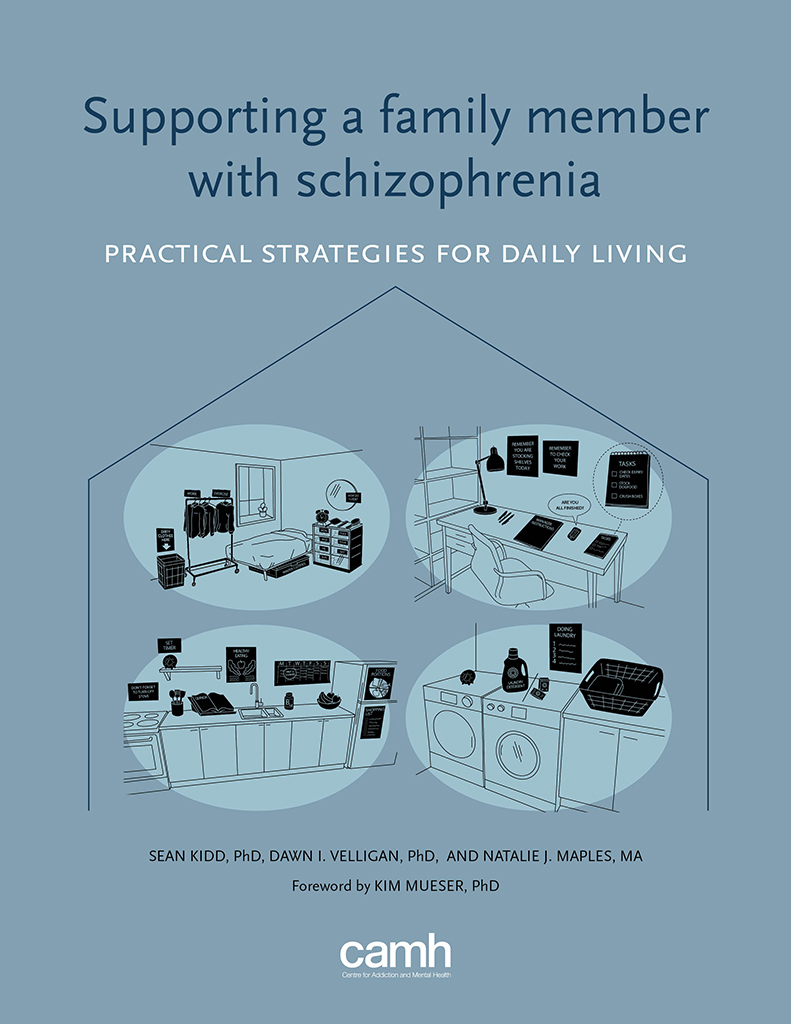 Supporting A Family Member With Schizophrenia Camh Online Store