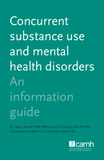 Concurrent Substance Use and Mental Health Disorders|Les troubles concomitants de toxicomanie et de santé mentale