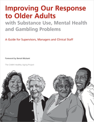 Improving Our Response to Older Adults with Substance Use, Mental Health and Gambling Problems