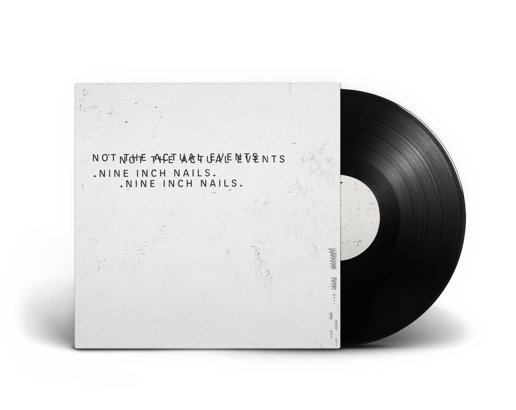 NOT THE ACTUAL EVENTS <br/><span>BRAND NEW NINE INCH NAILS <br/>1XLP + HI RES DIGITAL</span> - Nine Inch Nails