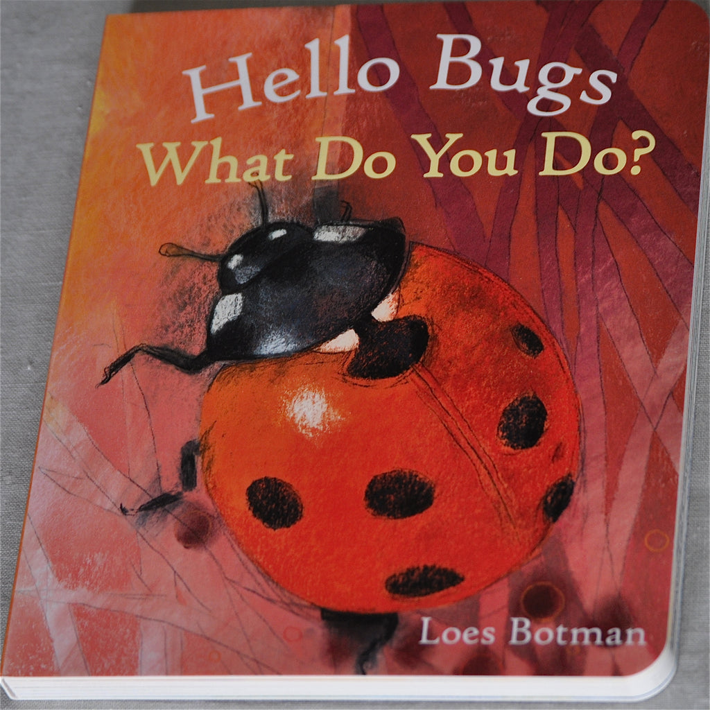 Hello Bugs What Do You Do?