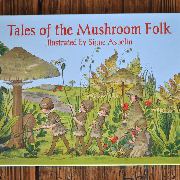 Tales of the Mushroom Folk