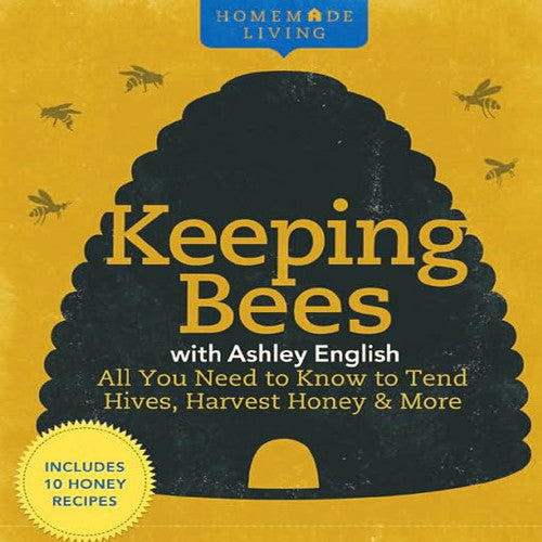 Homemade Living: Keeping Bees
