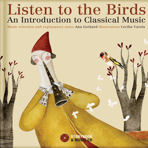 Listen to the Birds: An Introduction to the World of Classical Music