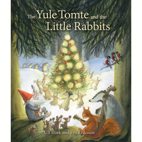 An Advent Christmas Story: The Yule Tomte and the Little Rabbits