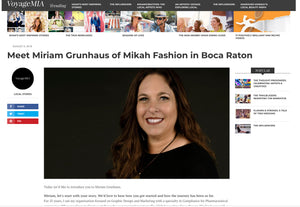 Meet Miriam Grunhaus of Mikah Fashion in Boca Raton - Voyage MIA Magazine | Miami City Guide