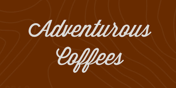 Adventurous Coffees
