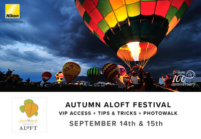 Autumn Aloft VIP Experience + Tips & Tricks + Photo Walk (Sept 14th & 15th)