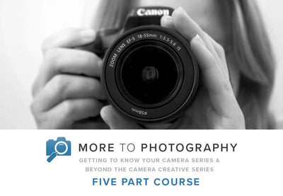 More to Photography (5 Part Course)