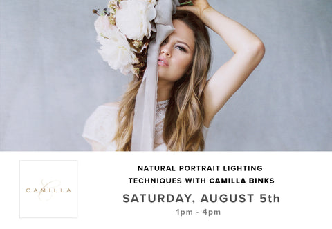 Natural Portrait Lighting Techniques with Camilla Binks (August 5th)